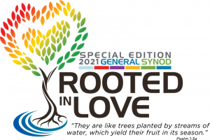 Join us at General Synod where we are Rooted in Love.
